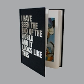 I HAVE SEEN THE END OF THE WORLD ART BOOK
