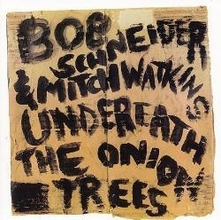 UNDERNEATH THE ONION TREES CD